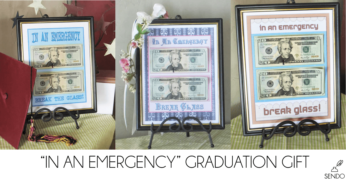 "Fun inexpensive graduation gift frame money with ""in case of emergency"" printable"