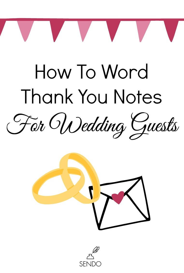 How To Word Thank You Notes For Wedding Guests