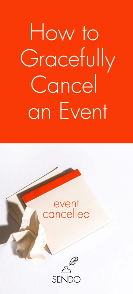 How to Gracefully Cancel an Event #etiquette #partyplanning