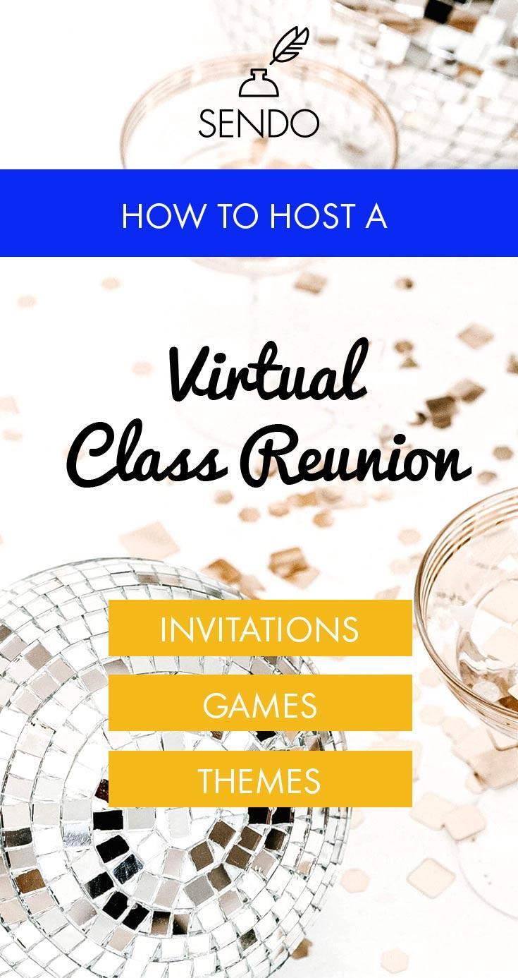 How to plan a virtual class reunion party | Sendo #highschoolreunion #reunioninvitations #sendomatic