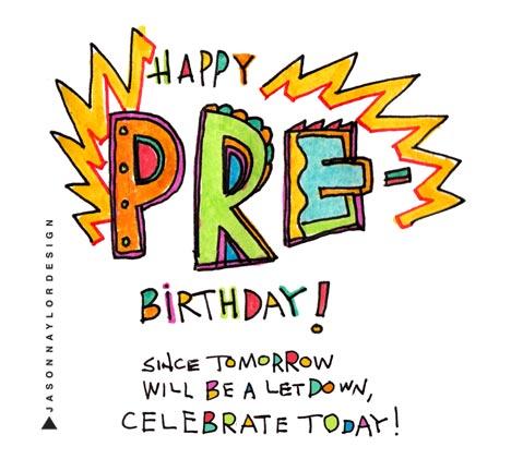 Pre-birthday